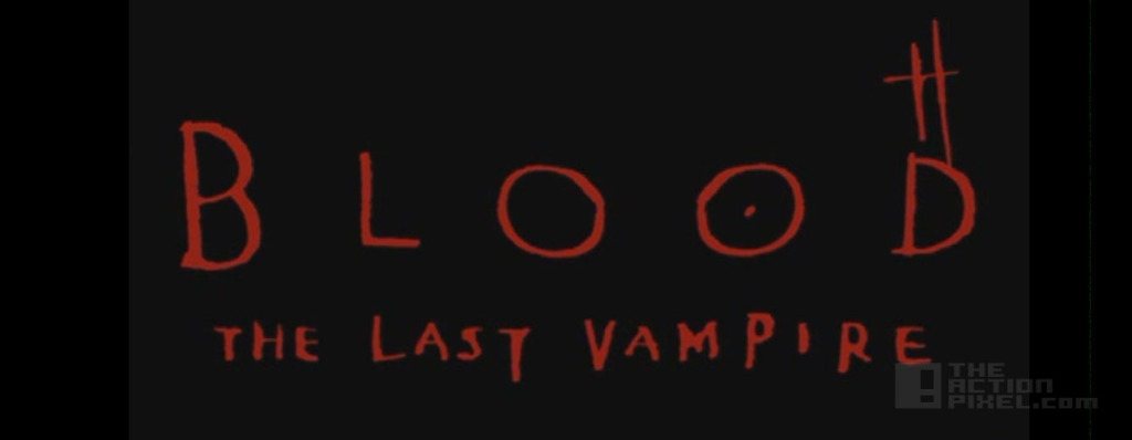 Blood: The Last Vampire @TheActionPixel