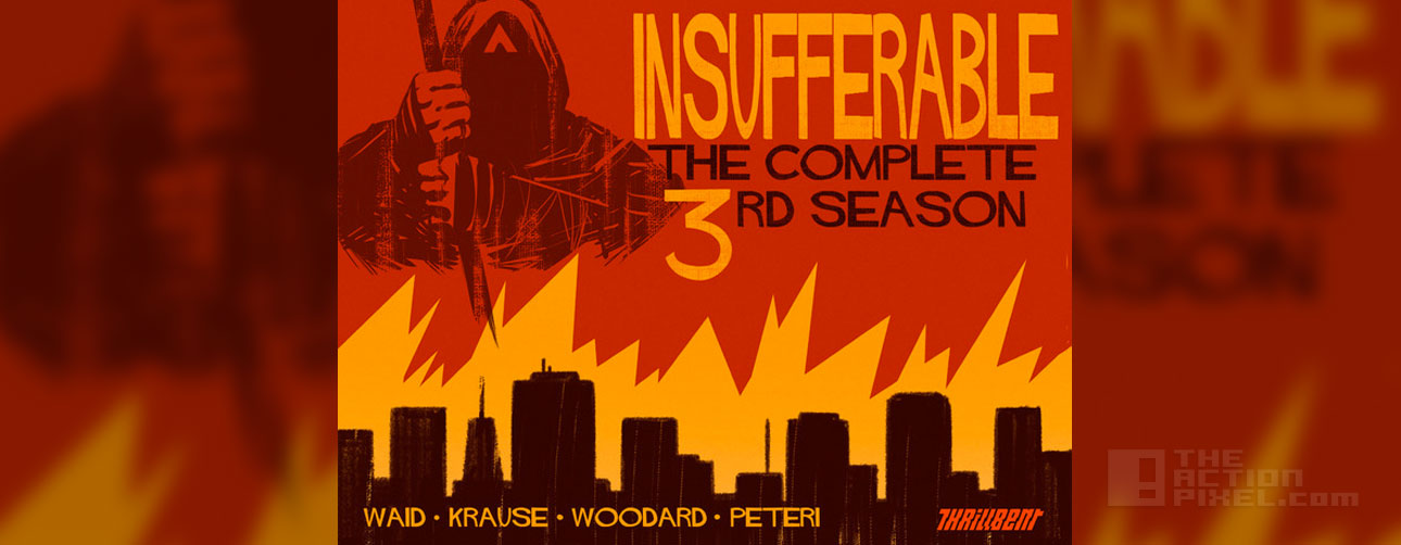 insufferable complete 3rd season: THE ACTION PIXEL @theactionpixel