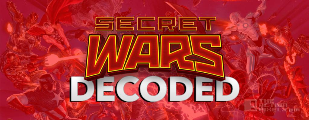 SECRET WARS DECODED. MARVEL. THE ACTION PIXEL. @THEACTIONPIXEL