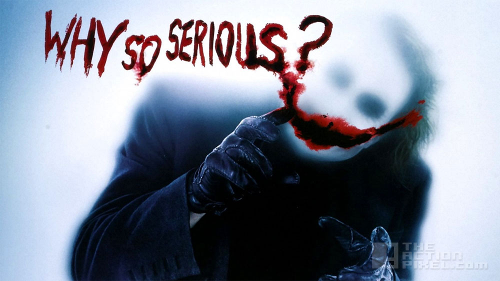 why So Serious? The Dark Knight. Dc comics. Wb. The Action Pixel. @theactionpixel