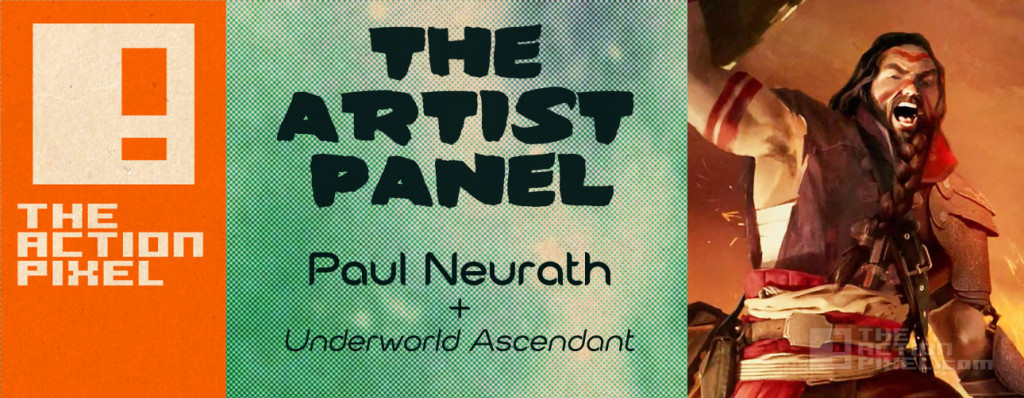 underworld ascendant paul neurath the artist panel #theartistpanel @theactionpixel the action pixel. Paul neurath
