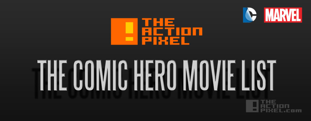 superhero comic movies LIST. marvel and dc comics. MCU the action pixel. @theactionpixel
