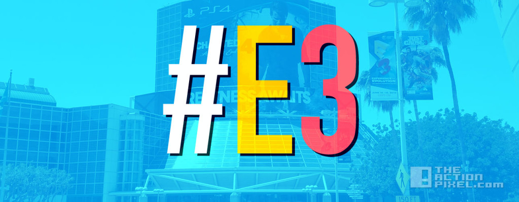 E3 Banner. the action pixel. @theactionpixel
