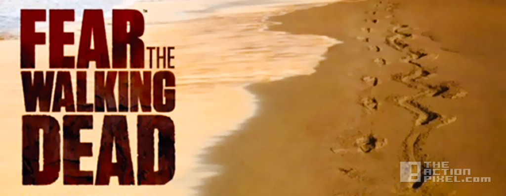 fear The Walking Dead. fear begins here. the action pixel. @theactionpixel, AMC