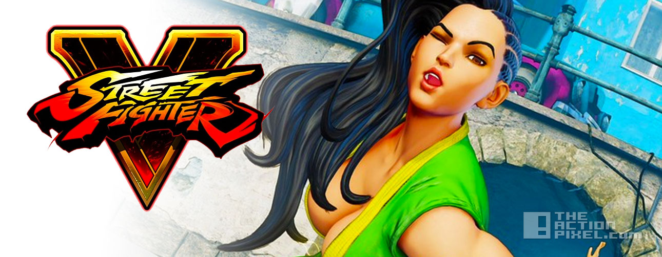 laura. street fighter v. capcom. the action pixel. entertainment on tap
