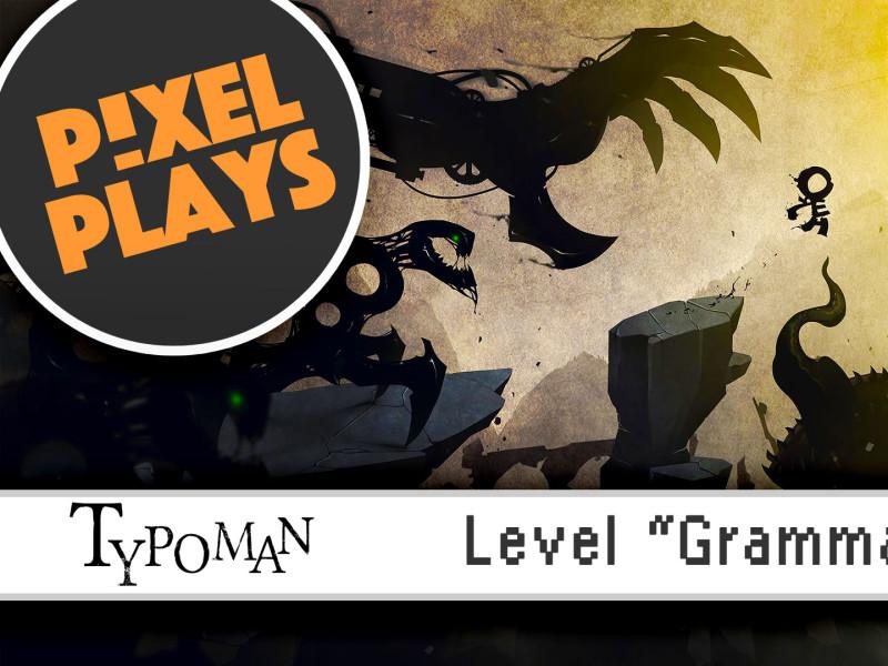 pixel plays. typoman. the action pixel. @theactionpixel #Entertainmentontap