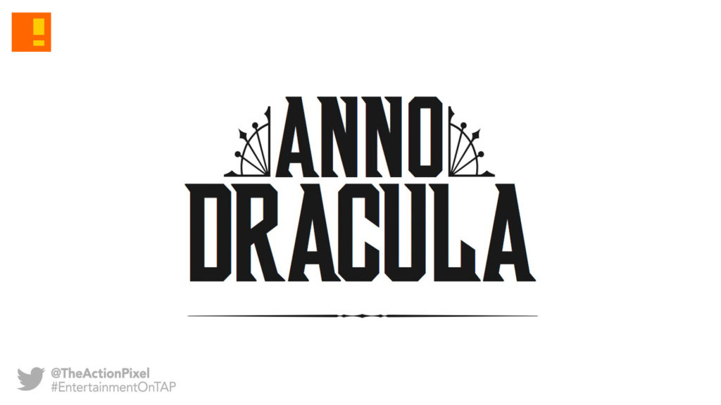 anno dracula, kim newman, titan comics, the action pixel, entertainment on tap