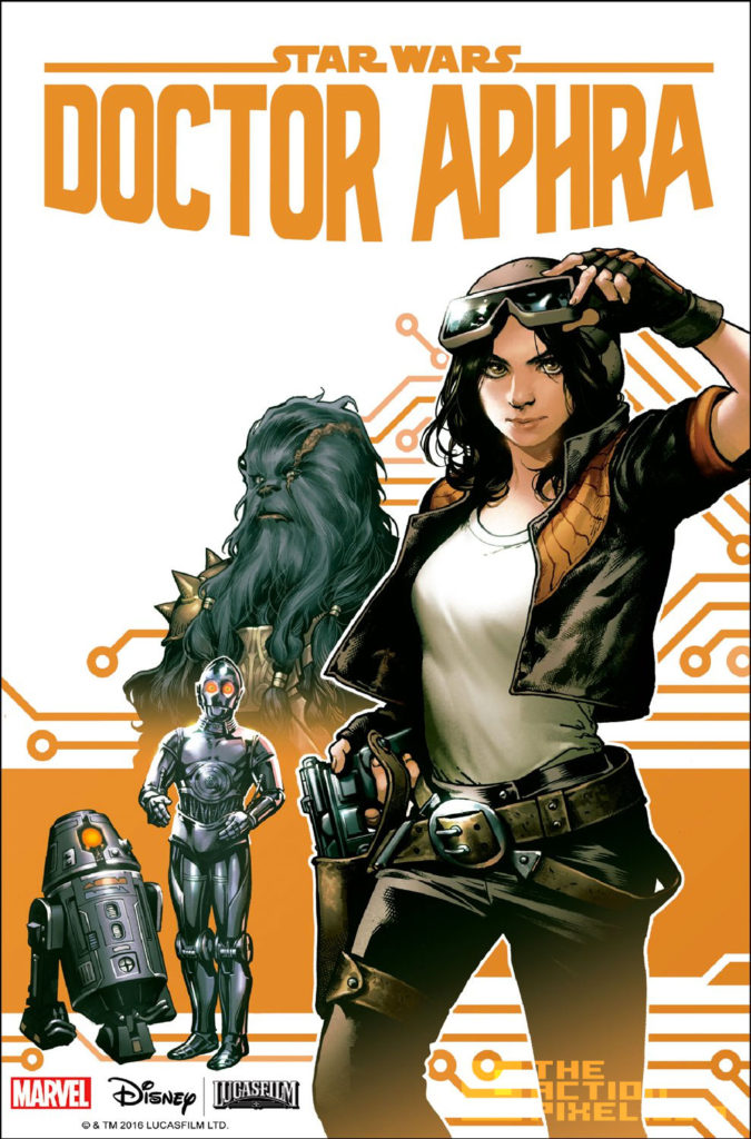 star wars, doctor aphra, Aphra, marvel, lucasfilm, star wars, comic series, the action pixel, entertainment on tap, the action pixel, #EntertainmentOnTAP
