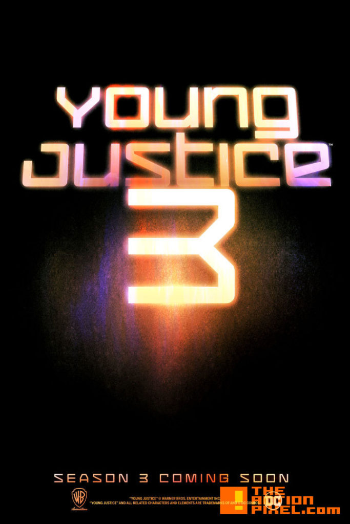 young justice 3 ,poster, young justice, wb, warner bros. animation , warner bros, season 3, dc comics,dc entertainment ,