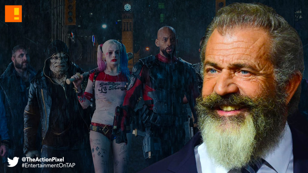 mel gibson, suicide squad, wb pictures, dc comics, dc entertainment, warner bros. pictures, the action pixel, entertainment on tap