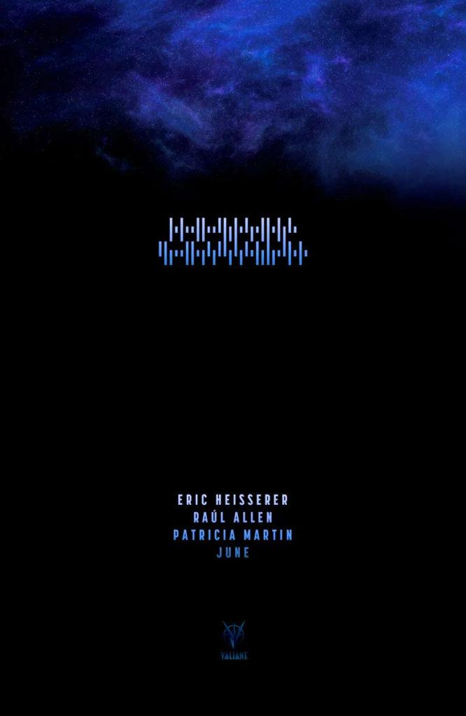 teaser, ARRIVAL, Eric Heisserer, Valiant comics, valiant, the action pixel, entertainment on tap,