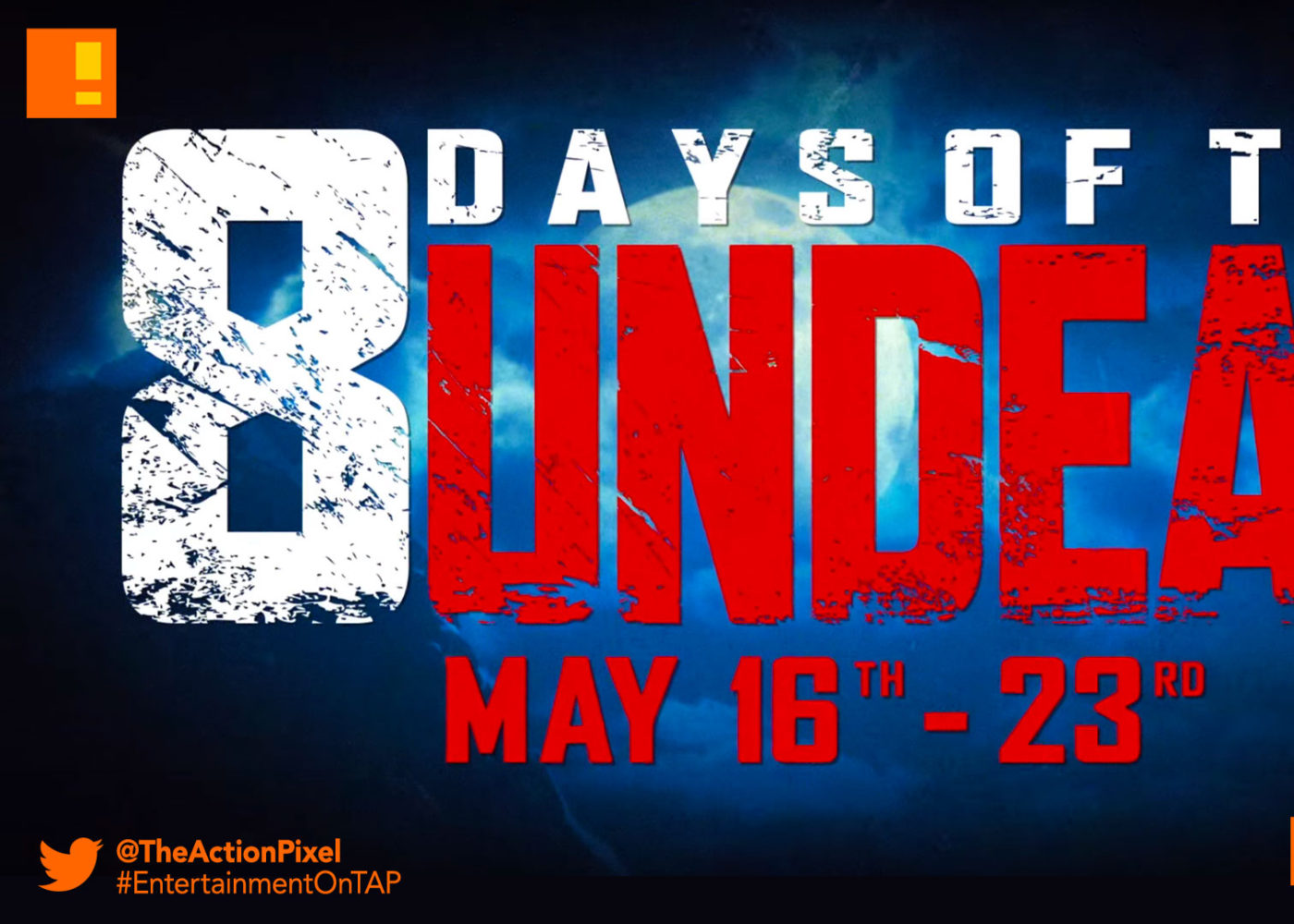 8 days of the undead, cod, call of duty, bo3, black ops 3, call of duty: black ops 3 ,zombies, bo3 zombies, the action pixel, entertainment on tap,