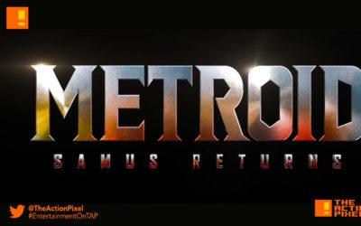 metroid: samus returns, metroid, samus returns, the action pixel, entertainment on tap,