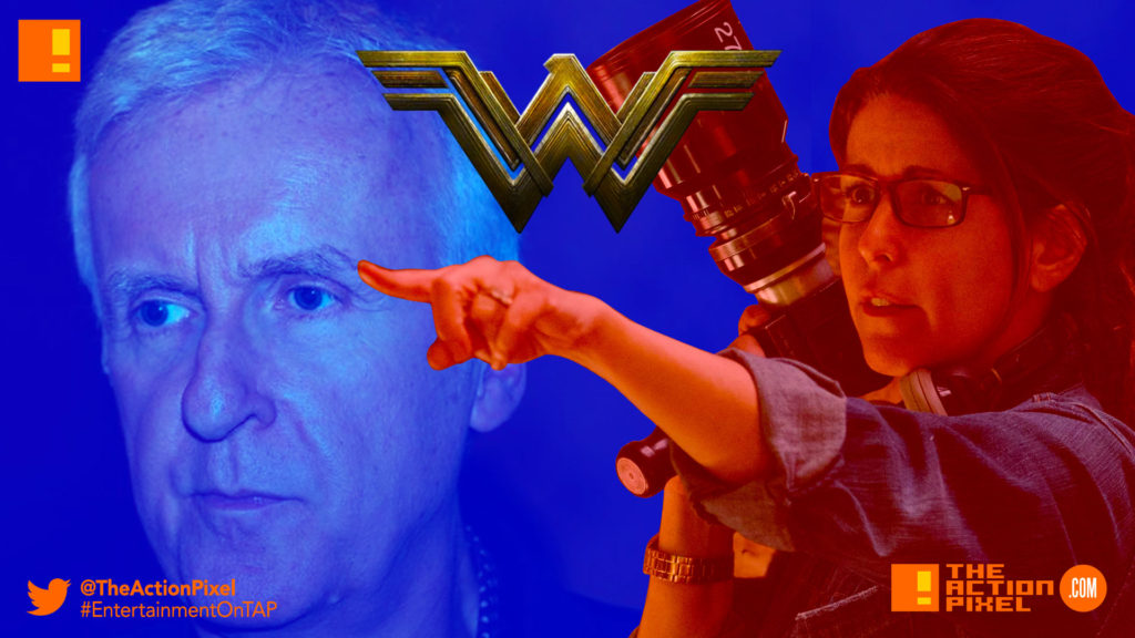 james cameron, patty jenkins, wonder woman, dc comics, the action pixel, entertainment on tap
