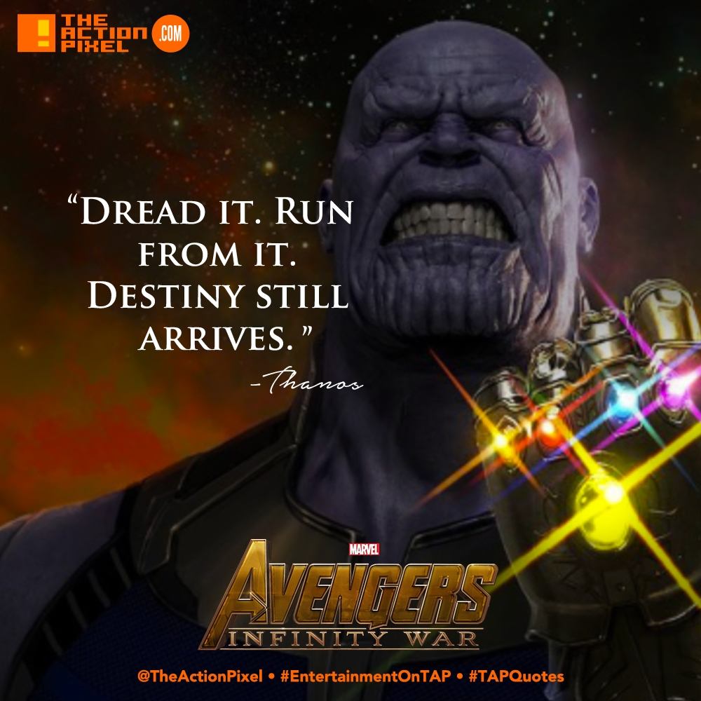 THANOS, trailer ,official trailer, AVENGERS, avengers: infinity war, infinity war, iron man, thor, iron-man, falcon, peter, guardians of the galaxy, doctor strange, black panther, spider man, spider-man, captain america, ant-man, wasp, hawkeye, war machine, tap quotes, quotable, quotes, dread it run from it destiny still arrives, destiny, inevitable,