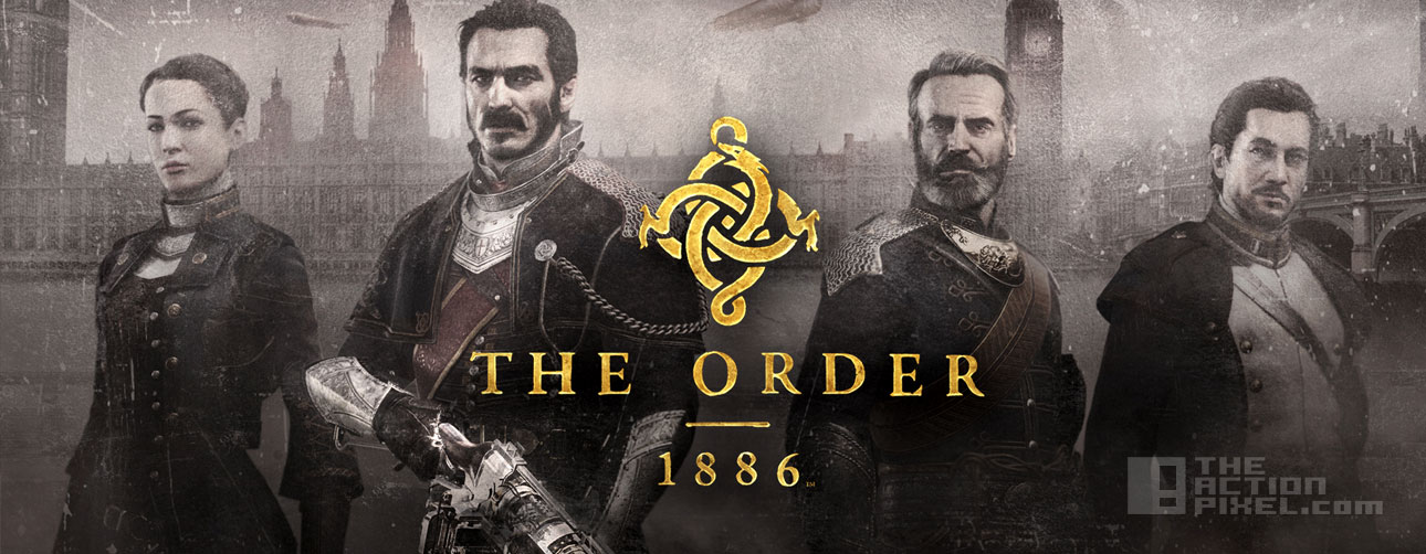 the order: 1886. The Action Pixel. @TheActionPixel.