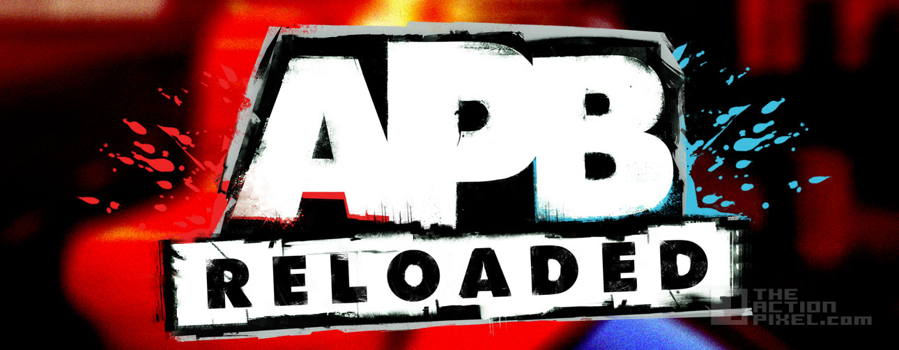 apb Reloaded. The Action Pixel. @theActionpixel