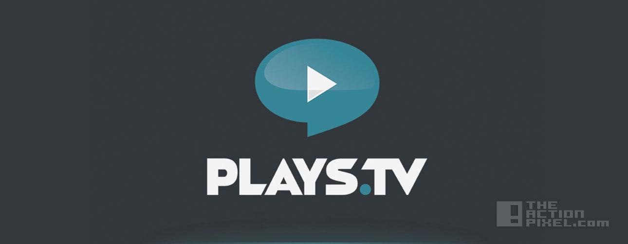 plays.tv. the action pixel. @theactionpixel