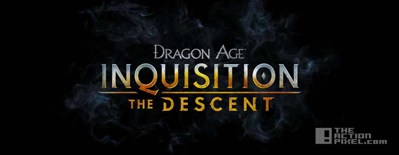 dragon age: inquisition- the descent. the action pixel. @theactionpixel. bioware. ea games.