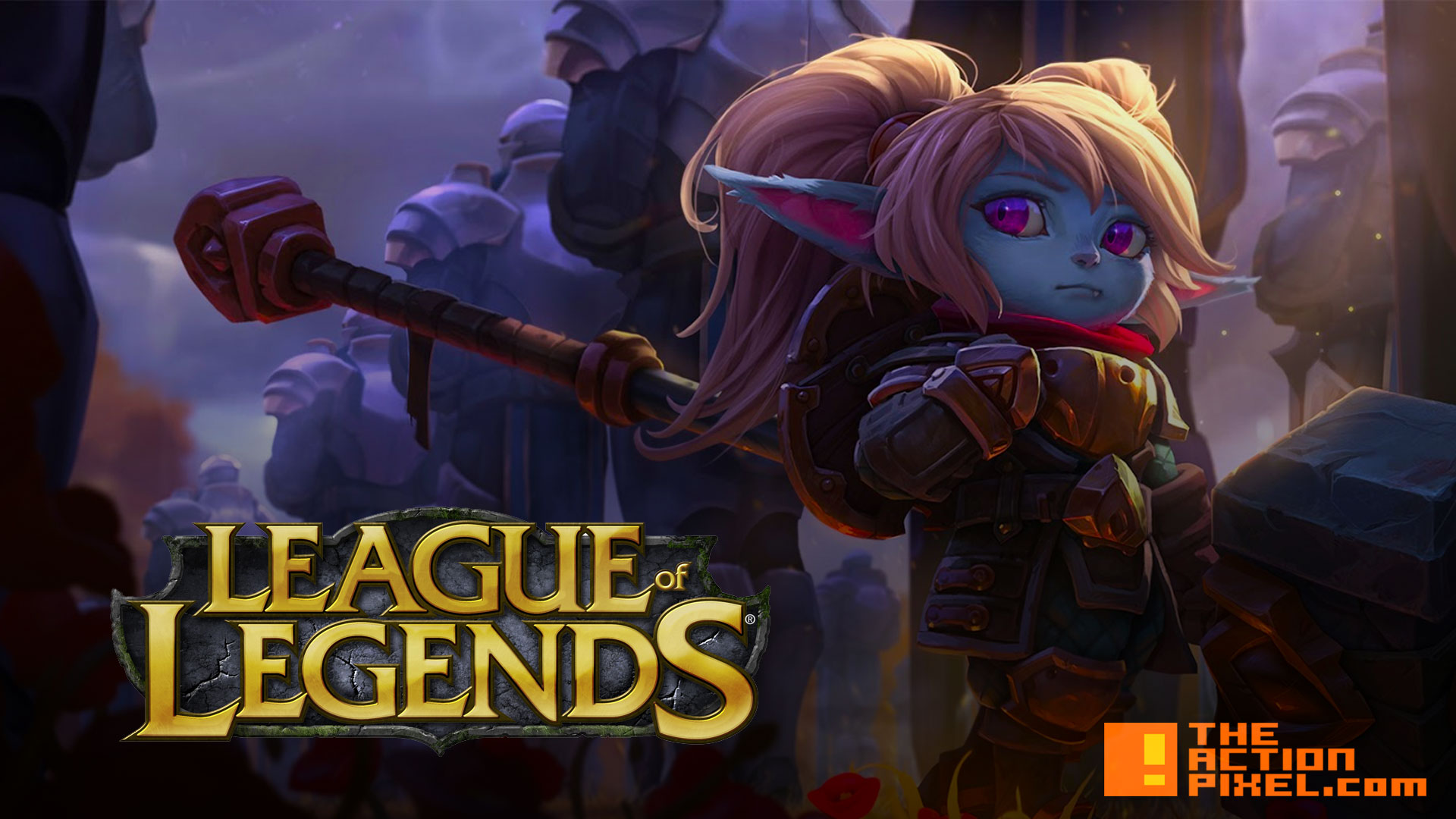 league of legends. poppy. the action pixel. entertainment on tap. riot. @theactionpixel. league of legends
