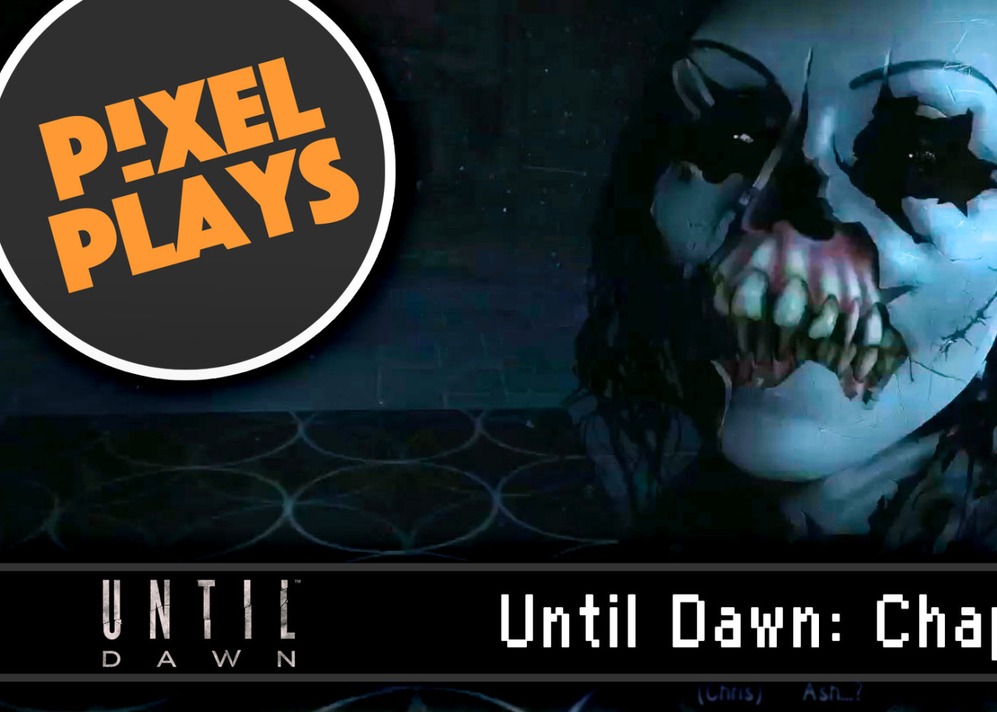 pixel plays Until Dawn Haunted. supermassive games. the action pixel. @theactionpixel