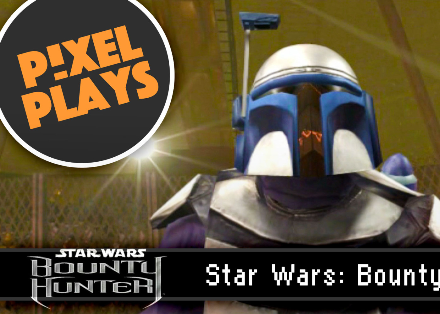 pixel plays. star wars bounty hunter. the action pixel. @theactionpixel. lucasart