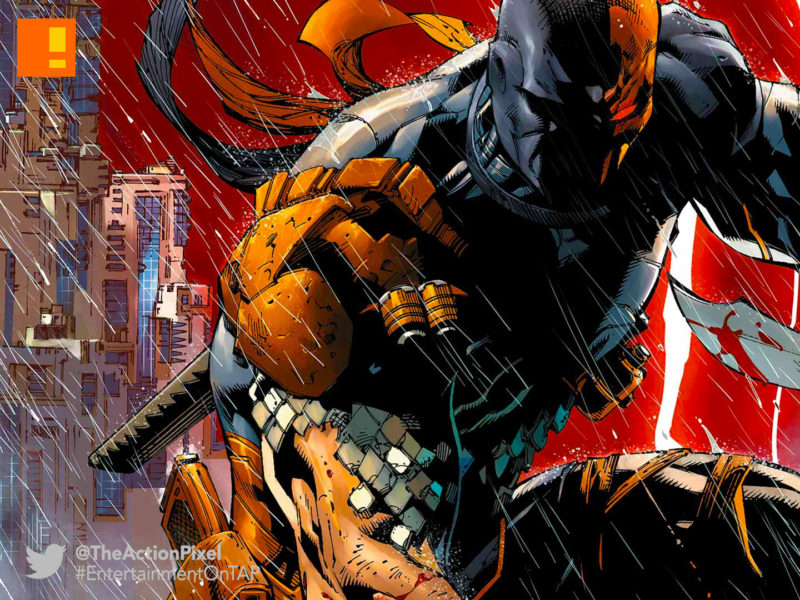deathstroke, dc, dc comics, the action pixel, entertainment on tap,