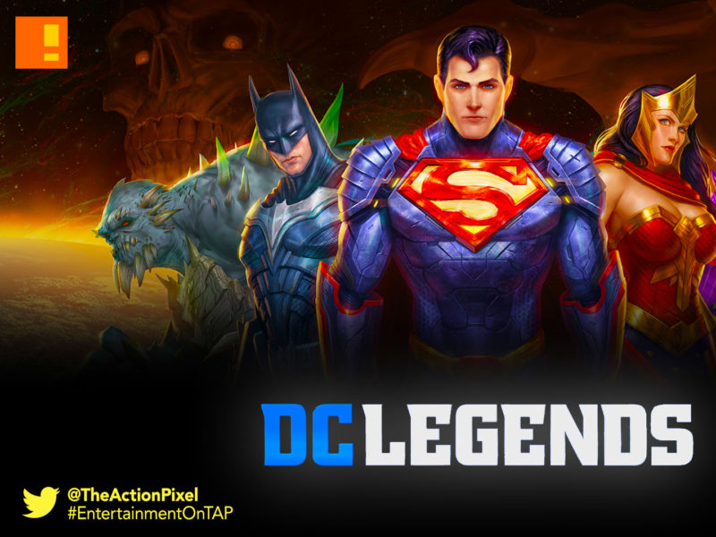 DC LEGENDS, dc comics, android, mobile, the action pixel, entertainment on tap, wonder woman, superman, batman,