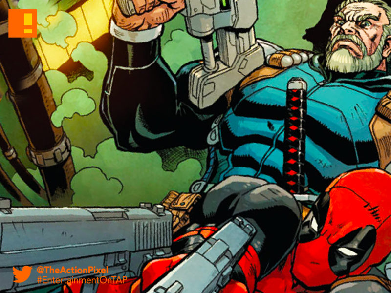cable, deadpool, marvel, marvel comics, the action pixel,entertainment on tap, nathan summers