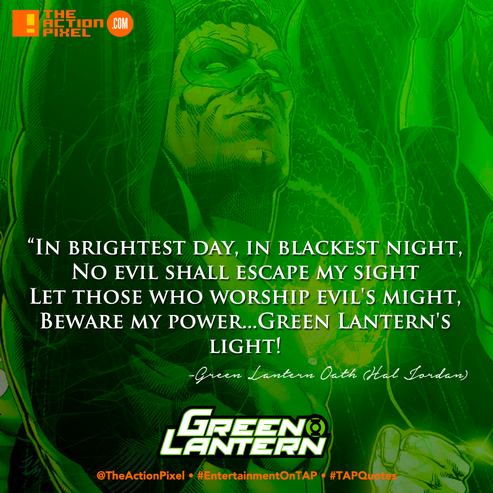 #TAPQuotes | The Green Lantern Oath is no ordinary mantra