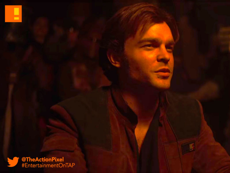 ron howard, han solo, a star wars story, alden ehrenreich, han solo, the action pixel, star wars, solo movie, han solo solo movie, a star wars story, entertainment on tap, donald glover,woody harrelson,big game, tv spot, official trailer
