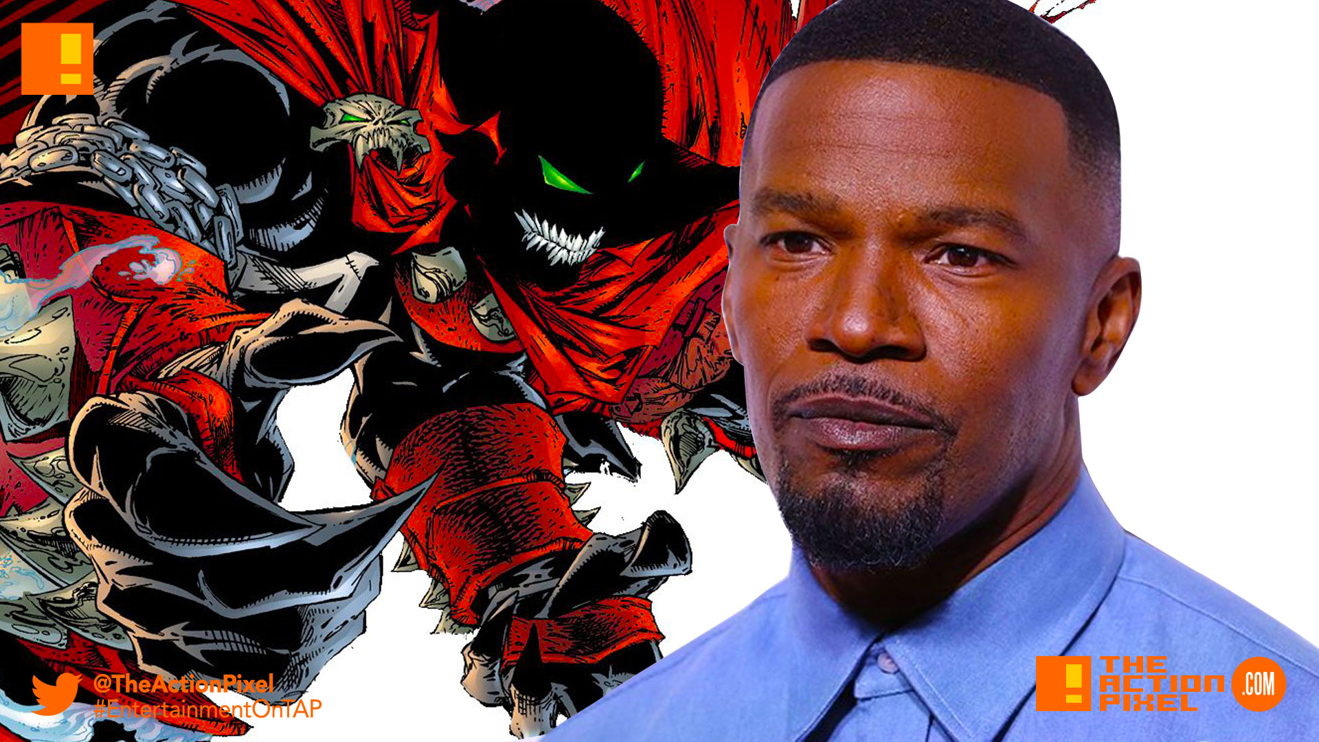 jamie foxx, spawn, todd mcfarlane, blumhouse,blum, the action pixel, entertainment on tap,