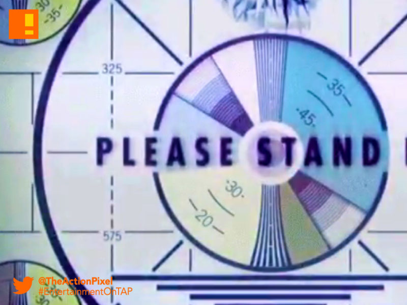 please stand by, fallout, bethesda , bethesda softworks, the action pixel, entertainment on tap,
