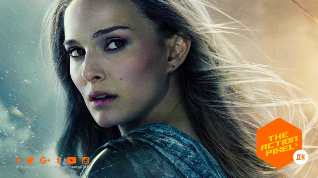 NATALIE PORTMAN, THOR, THOR: LOVE AND THUNDER, GODDESS OF THUNDER, ENTERTAINMENT ON TAP, MARVEL PHASE 4, ENTERTAINMENT ON TAP, FEATURED,