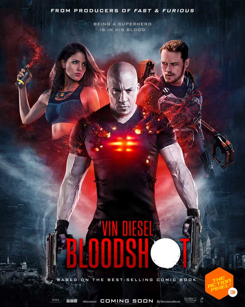 bloodshot, vin diesel, the action pixel, sony pictures, vin diesel bloodshot, bloodshot trailer, vin diesel bloodshot trailer, entertainment on tap, valiant, valiant comics, bloodshot poster,bloodshot international poster,