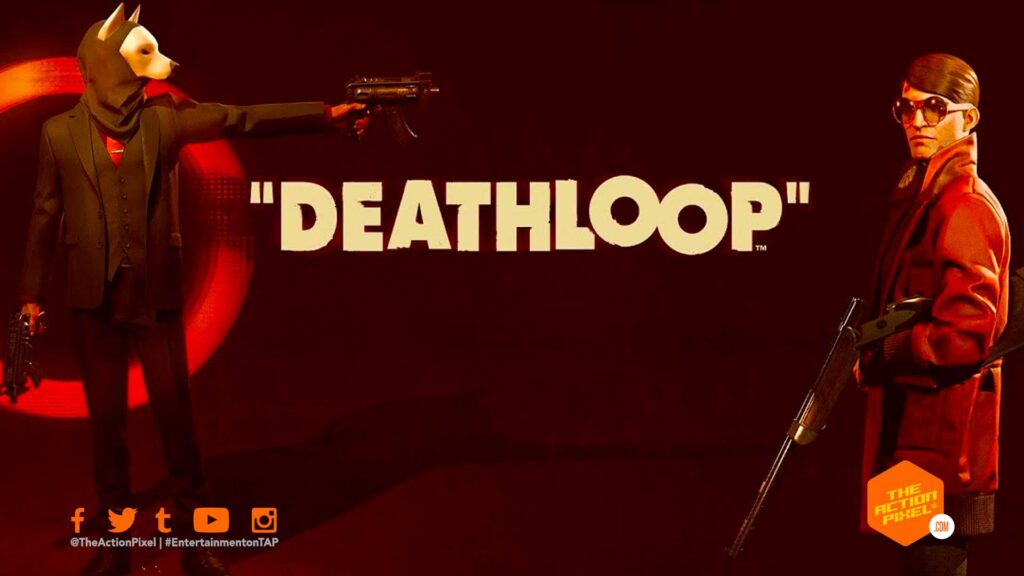 deathloop, bethesda, bethesda softworks, reveal trailer, the action pixel, entertainment on tap, two birds one stone, deathloop gameplay trailer, playstation 5,