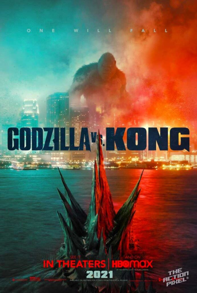 godzilla vs kong, hbo max, godzilla vs kong poster, the action pixel, entertainment on tap, the action pixel,