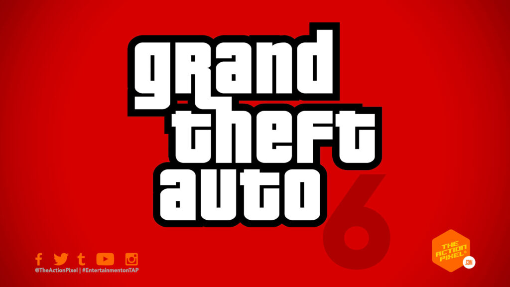 gta 6, grand theft auto 6, grand theft auto, take two interative, rockstar, gta 6, gta, rockstar games, the action pixel, entertainment on tap, the action pixel, featured,